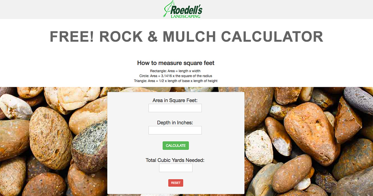 Roedell's Landscaping - Rock & Mulch Calculator