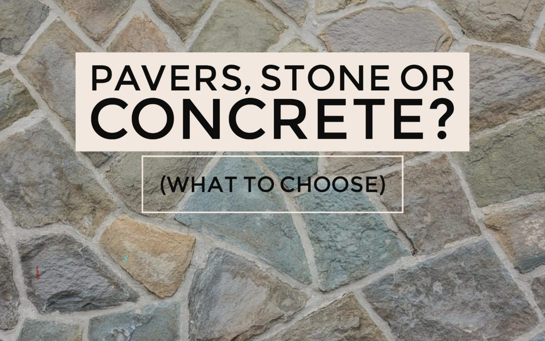 Pavers, Stone and Concrete